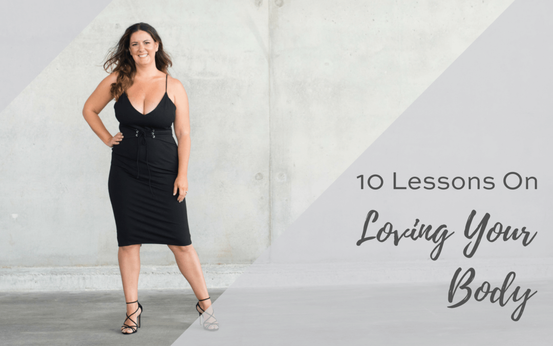 10 Lessons on Loving Your Body