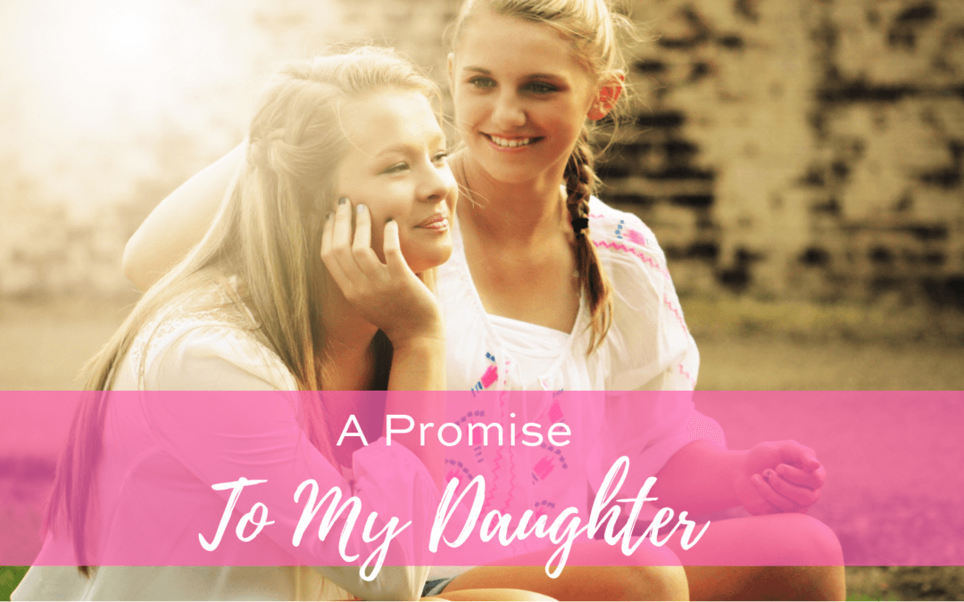 A Promise to My Daughter